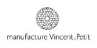 Manufacture Vincent Petit